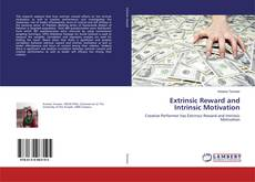 Bookcover of Extrinsic Reward and Intrinsic Motivation