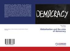 Couverture de Globalization and the crisis of democracy