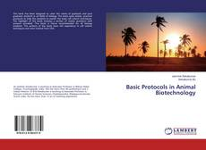 Bookcover of Basic Protocols in Animal Biotechnology