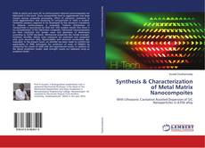 Capa do livro de Synthesis & Characterization of Metal Matrix Nanocompsites