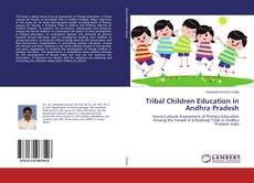 Copertina di Tribal Children Education in Andhra Pradesh