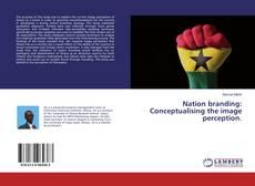 Borítókép a  Nation branding: Conceptualising the image perception. - hoz