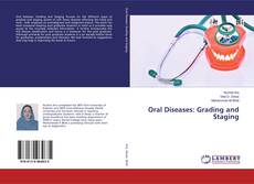 Portada del libro de Oral Diseases: Grading and Staging