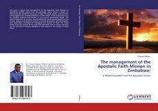 The management of the Apostolic Faith Mission in Zimbabwe: kitap kapağı
