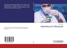 Bookcover of Chemistry of 2-Thiouracil
