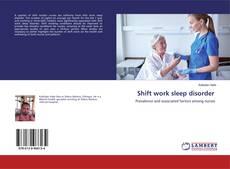 Bookcover of Shift work sleep disorder