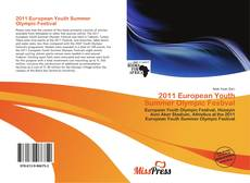 Bookcover of 2011 European Youth Summer Olympic Festival