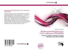 Bookcover of Hydroxymethylglutaryl-CoA reductase (NADPH)