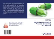 Capa do livro de Biosynthesis of Natural Products Containing Phosphorus