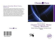 Buchcover von Clayton Township, Mower County, Minnesota