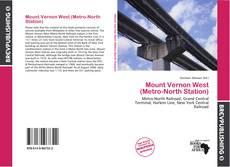 Portada del libro de Mount Vernon West (Metro-North Station)