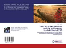 Fund Accounting Practice and the utilization of Funds,Ethiopia,CVDA kitap kapağı