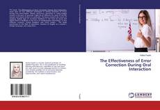 Bookcover of The Effectiveness of Error Correction During Oral Interaction