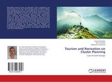 Bookcover of Tourism and Recreation on Cluster Planning
