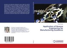 Buchcover von Application of Reverse Engineering for Manufacturing Excellence