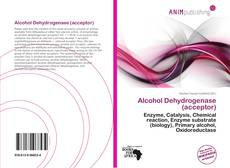 Bookcover of Alcohol Dehydrogenase (acceptor)