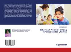 Bookcover of Behavioral Problems among Institutionalized Children