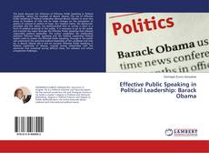 Effective Public Speaking in Political Leadership: Barack Obama kitap kapağı