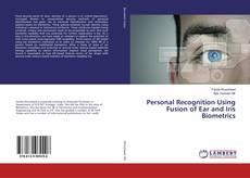 Capa do livro de Personal Recognition Using Fusion of Ear and Iris Biometrics
