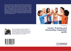 Bookcover of Career, Training and Personality; Important guide