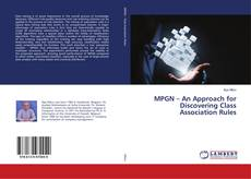 Bookcover of MPGN – An Approach for Discovering Class Association Rules