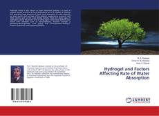 Portada del libro de Hydrogel and Factors Affecting Rate of Water Absorption