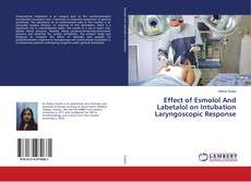 Borítókép a  Effect of Esmolol And Labetalol on Intubation Laryngoscopic Response - hoz