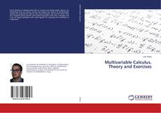 Bookcover of Multivariable Calculus, Theory and Exercises