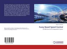 Bookcover of Fuzzy Based Speed Control