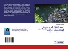 Couverture de Removal of CU (II) from synthetic waste water using natural adsorbents