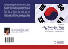 Couverture de India - Republic of Korea Strategic Partnership