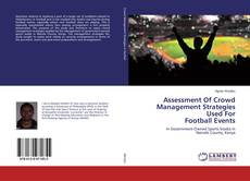 Bookcover of Assessment Of Crowd Management Strategies Used For Football Events