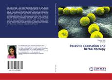 Bookcover of Parasitic adaptation and herbal therapy