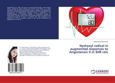 Обложка Hydroxyl radical in augmented responses to Angiotensin II in SHR rats