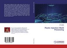 Copertina di Plastic Injection Mold Processing