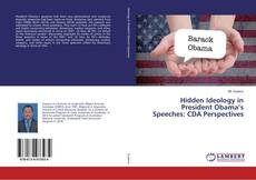 Обложка Hidden Ideology in President Obama's Speeches: CDA Perspectives