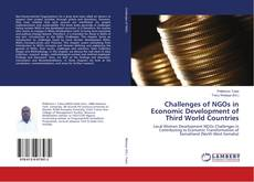 Bookcover of Challenges of NGOs in Economic Development of Third World Countries