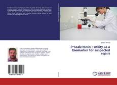 Обложка Procalcitonin : Utility as a biomarker for suspected sepsis