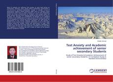 Test Anxiety and Academic achievement of senior secondary Students的封面