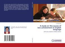 Portada del libro de A study on the causes of low achievement in English language