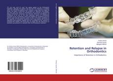 Bookcover of Retention and Relapse in Orthodontics