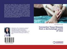 Bookcover of Connective Tissue Diseases from a dermatologic point of view