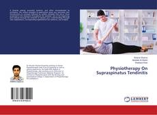 Bookcover of Physiotherapy On Supraspinatus Tendinitis