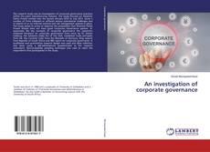 Portada del libro de An investigation of corporate governance