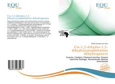Bookcover of Cis-1,2-dihydro-1,2-dihydroxynaphthalene dehydrogenase