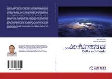 Обложка Acoustic fingerprint and pollution assessment of Nile Delta sediments