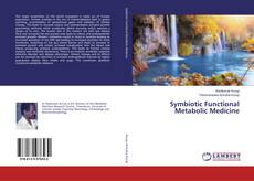 Bookcover of Symbiotic Functional Metabolic Medicine