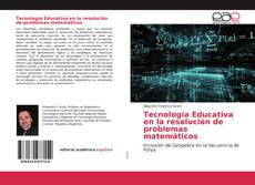 Buchcover von Tecnología Educativa en la resolución de problemas matemáticos