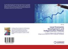 Buchcover von Local Economic Development and Indigenisation Policies