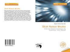 Bookcover of Shah Nawaz Bhutto